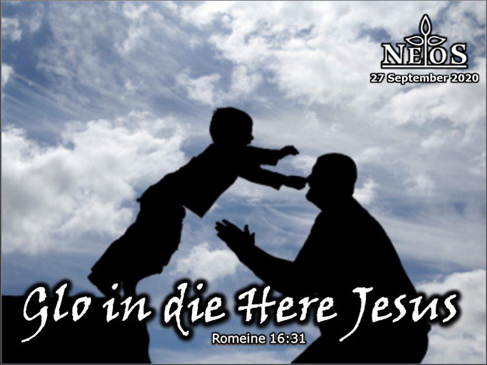 Glo in die Here Jesus
