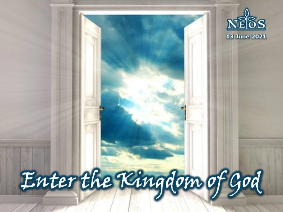 Enter the Kingdom of God